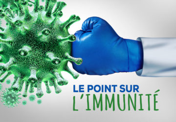 Le point sur l'IMMUNITÉ
